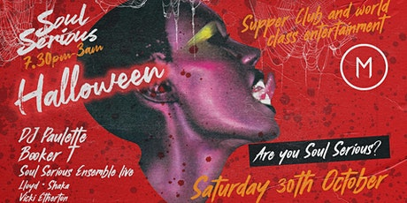 Soul Serious Halloween Supper Club & Party tickets