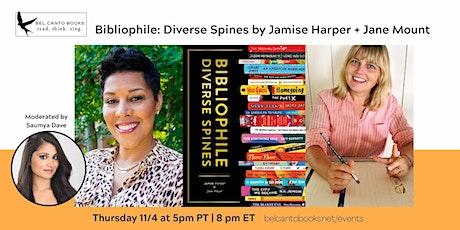 Celebrating Bibiliophile: Diverse Spines with Jamise Harper + Jane Mount tickets