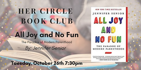Book Club: All Joy and No Fun tickets