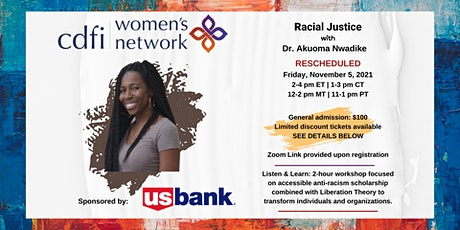 Racial Justice with Dr. Akuoma Nwadike tickets