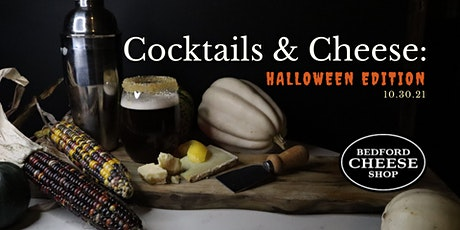 Cocktails & Cheese: Halloween Edition tickets