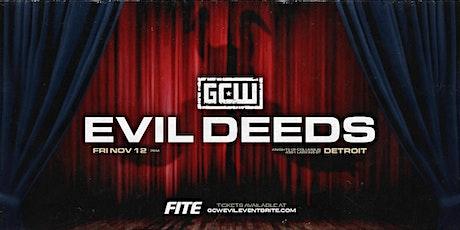 GCW Presents EVIL DEEDS tickets