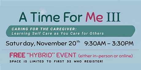 A Time for Me III: Caring for the Caregiver tickets