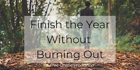 Finish the Year Without Burning Out tickets