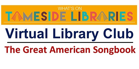 Virtual Library Club - The Great American Songbook tickets