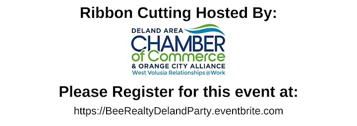Bee Realty Corp Downtown DeLand Ribbon Cutting Party! image