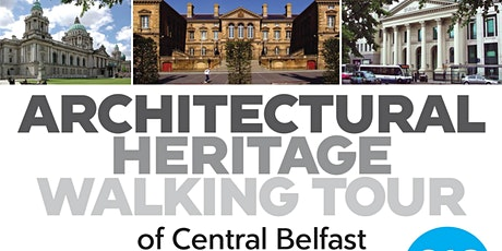 ARCHITECTURAL HERITAGE WALKING TOUR OF CENTRAL BEL tickets