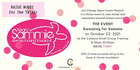 Change Agent:THE EVENT, Sweating for Sammie hosted by Coach Marjorie tickets