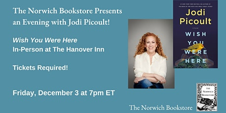 The Norwich Bookstore Presents Jodi Picoult - Wish You Were Here tickets