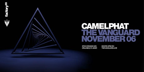 Factory 93 Presents: CamelPhat
