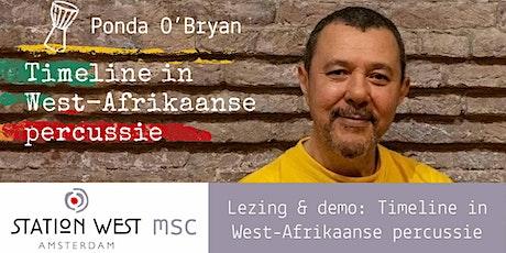 Lezing & demo door Ponda O'Bryan: Timeline in West-Afrikaanse percussie tickets