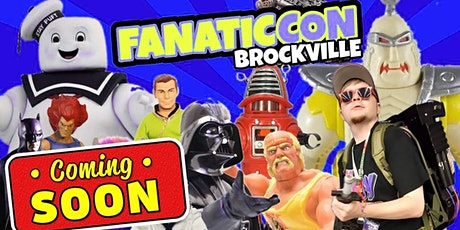 FANATICCON BROCKVILLE tickets