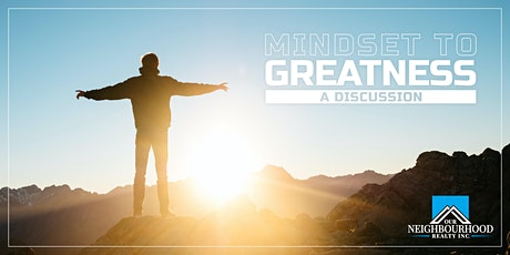 Mindset To Greatness, A Discussion   Bob Best tickets