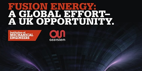 Fusion Energy: A Global Effort - A UK Opportunity. tickets