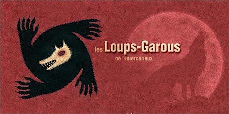Soirée Loups-Garous - Jeudi 21 octobre - 20h billets