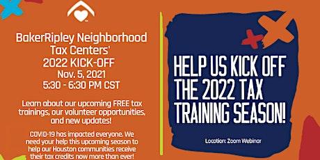 BakerRipley Neighborhood Tax Centers' 2022 Kick-Off! tickets
