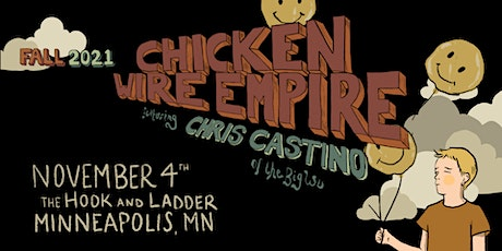 Chicken Wire Empire featuring Chris Castino (of The Big Wu) tickets