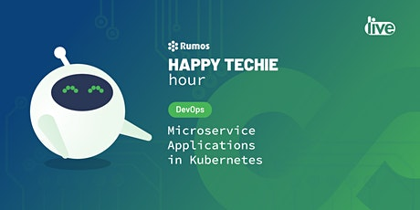 Happy Techie Hour: Microservice Applications in Kubernetes ingressos