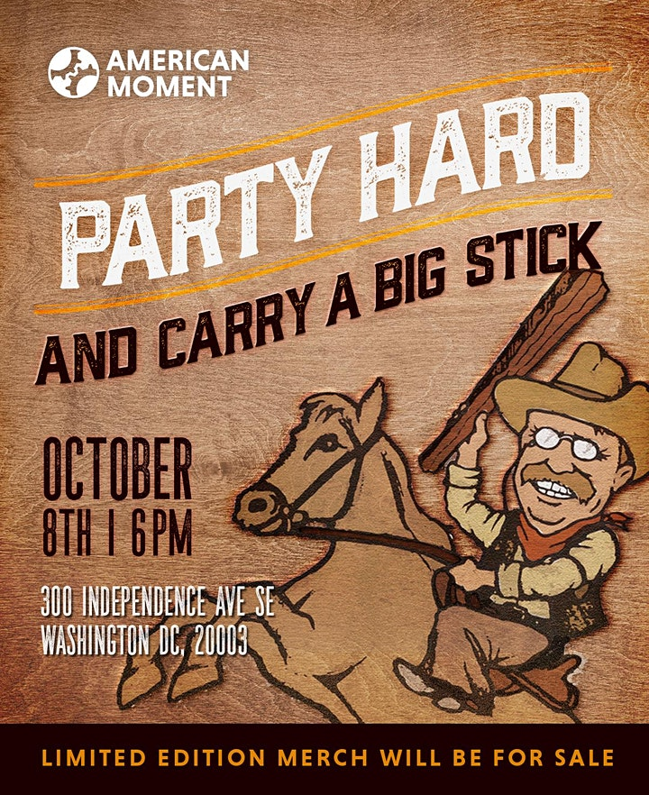 Party Hard And Carry A Big Stick image