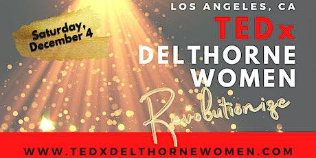 TEDxDelthorneWomen: Revolutionize! tickets
