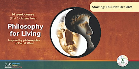 Course in Philosophy for Living (first 2 classes free) tickets