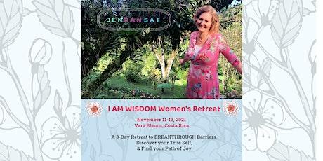I AM WISDOM Women's Retreat entradas
