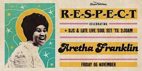 RESPECT -  Celebrating Aretha Franklin tickets