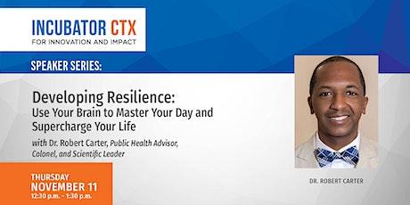 "Dr. Robert Carter: ""Developing Resilience"" tickets"