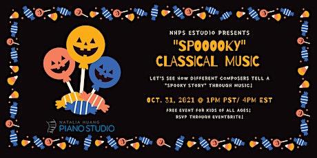 """""""Spooky"""" Classical Music entradas"""