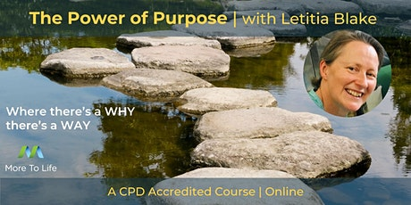 The Power of Purpose | Free Taster Session | 19 October 2021 tickets