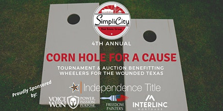 4th Annual Corn Hole for A Cause Tournament & Auction by SimpliCity REG tickets