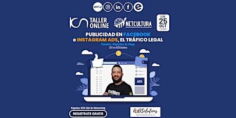 Publicidad en Facebook e Instagram ADS, El Tráfico Legal entradas