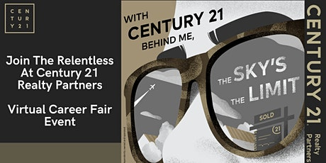 Join The Relentless at Century 21 Realty Partners - Virtual Career Fair tickets