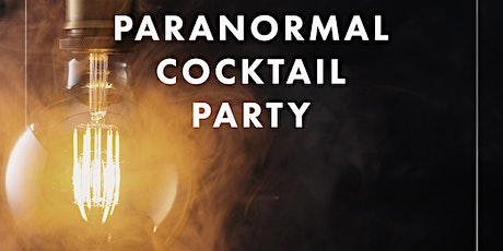 Paranormal Cocktail Party tickets