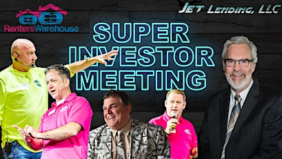 Super Investor Meeting with Jet Lending, LLC and Renters Warehouse tickets