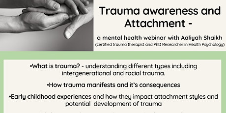 Trauma awareness and Attachment - with Aaliyah Shaikh tickets