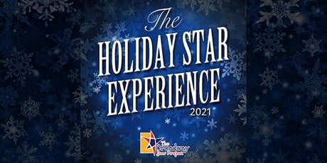 The Holiday Star Experience 2021 tickets
