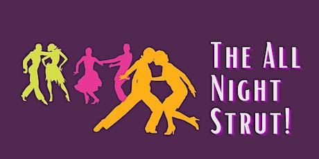 The All Night Strut, A Jumpin' Jivin' Jam! tickets