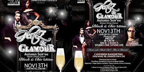 GLitz & Glamour  BLACK ChiC   Soir'ee Dinner Show Dance tickets