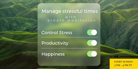 Managing Stressful Times with Breath Meditation tickets