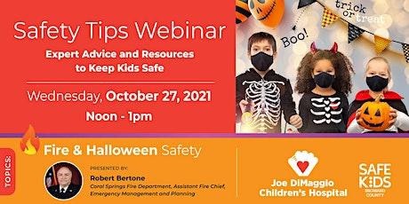 Child Safety -Fire / Halloween tickets