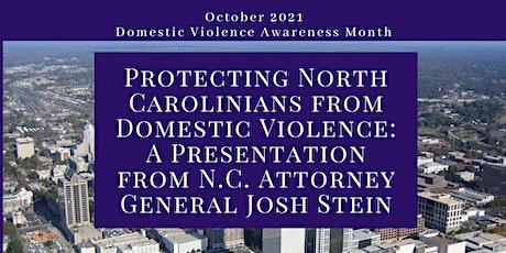 Domestic Violence: A Presentation from N.C. Attorney General Josh Stein tickets