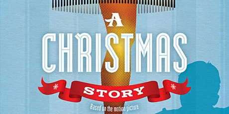 A Christmas Story the Musical tickets
