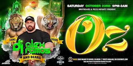 BrutBears and PECs Infinity present OZ, with DJ Alex Ramos tickets