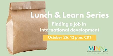 Lunch & Learn: Finding a Job in International Development tickets