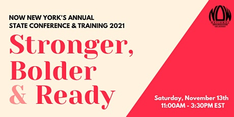 Stronger, Bolder & Ready! NOW New York's Annual State Conference tickets