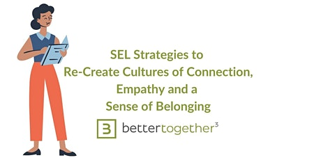 SEL Strategies to Re-Create Cultures of Connection tickets