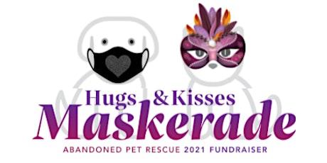 Hugs & Kisses Maskerade - Abandoned  Pet Rescue's 2021 Fundraiser Dinner tickets