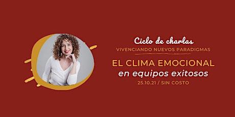 EL CLIMA EMOCIONAL EN EQUIPOS  EXITOSOS entradas