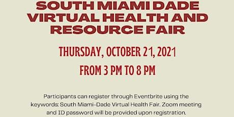 South Miami-Dade Virtual Health & Resource Fair tickets